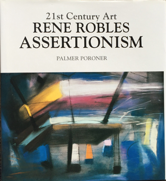 21st Century Rene Robles Assertionism